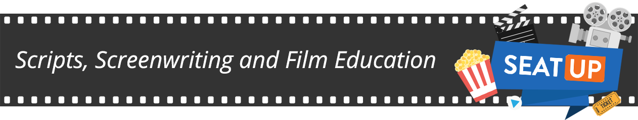 Scripts, Screenwriting and Film Education