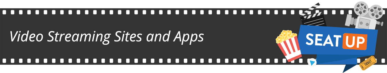 video streaming sites and apps