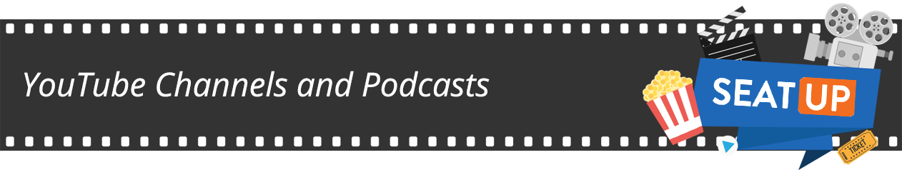YouTube Channels and Podcasts